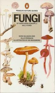 Fungi of Northern Europe  2 by Sven Nilsson, Olle Persson