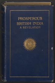 'Prosperous' British India by Digby, William
