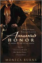 Cover of: Assassin's honor by Monica Burns