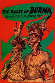 Cover of: Races of Burma by Enriquez, C. M.