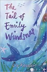 Cover of: The tail of Emily Windsnap by Liz Kessler