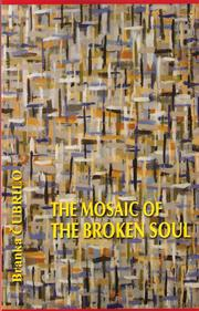 The Mosaic of the Broken Soul by Branka ubrilo
