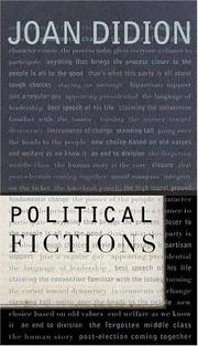 Political fictions by Joan Didion