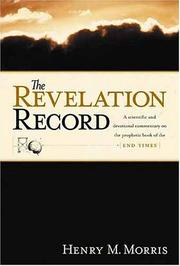 The Revelation record by Henry Madison Morris