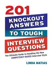 201 knockout answers to tough interview questions by Linda Matias