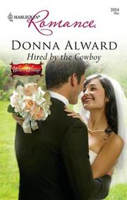 Cover of: Hired by the Cowboy by Donna Alward