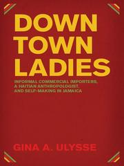 Downtown ladies by Gina A. Ulysse