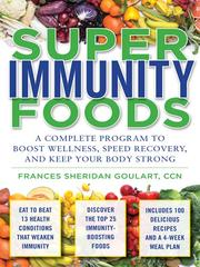 Super immunity foods by Frances Sheridan Goulart