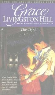 Cover of: The Tryst (Grace Livingston Hill #40) | Grace Livingston Hill Lutz