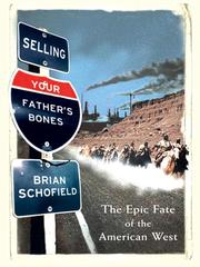 Selling your father&#39;s bones by Brian Schofield
