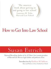 Cover of: How to Get Into Law School by Susan Estrich