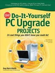 Do-it-yourself PC upgrade projects by Guy Hart-Davis