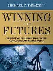Cover of: Winning with futures by Michael C. Thomsett