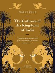Cover of: The Customs of the Kingdoms of India by Marco Polo