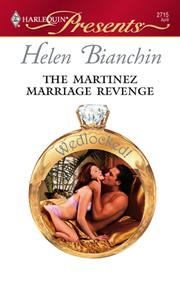 Cover of: The Martinez Marriage Revenge by Helen Bianchin