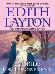 A bride for his convenience by Edith Layton