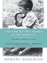 Cover of: The End of the World as We Know It by Robert Goolrick