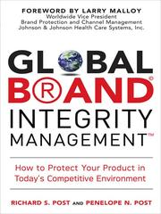 Global brand integrity management by Richard S. Post