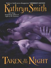 Cover of: Taken By the Night by Kathryn Smith
