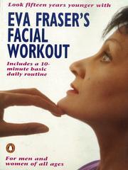 Eva Frasers Facial Workout