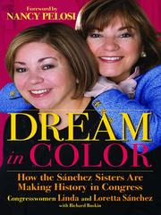 Dream in color by Loretta Sanchez