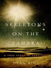 Cover of: Skeletons on the Zahara by Dean King