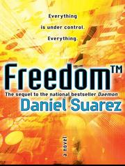 Freedom TM by Daniel Suarez