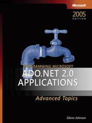 Programming Microsoft ADO.NET 2.0 applications by Glenn Johnson