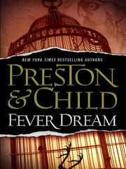 Cover of: Fever dream by Douglas J. Preston