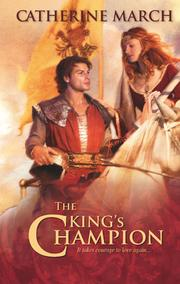 Cover of: The king's champion by Catherine March