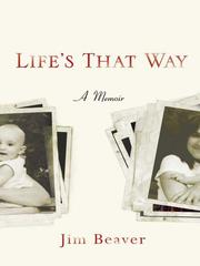 Life&#39;s that way by Jim Beaver