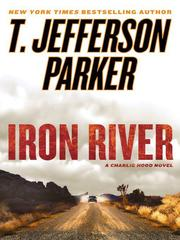 Iron river by T. Jefferson Parker