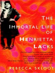 Cover of: The Immortal Life of Henrietta Lacks by Rebecca Skloot