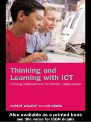Thinking and learning with ICT by Rupert Wegerif