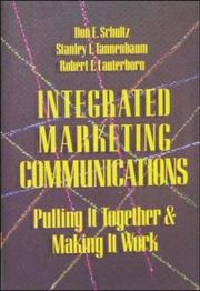 Integrated marketing communications by Don E. Schultz