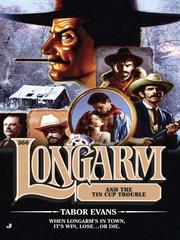 Cover of: Longarm and the tin cup trouble by Tabor Evans