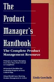The Product Manager's Handbook by Linda Gorchels