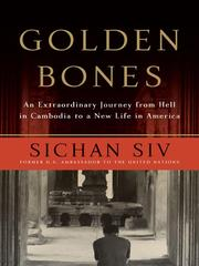 Golden Bones by Sichan Siv