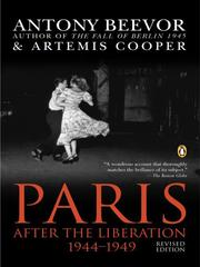 Paris after the liberation, 1944-1949 by Antony Beevor