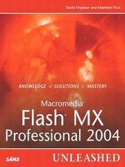 Macromedia Flash MX Professional 2004 unleashed by David Vogeleer