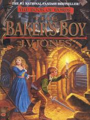 Cover of: The Baker&#39;s Boy by J. V. Jones