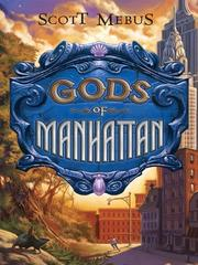 Cover of: Gods of Manhattan by Scott Mebus