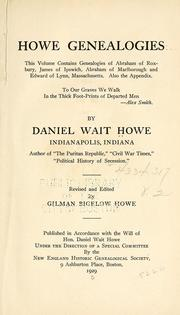 Cover of: Howe genealogies by Daniel Wait Howe