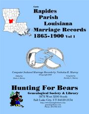 Rapides Parish Louisiana Marriage Records Vol 1 1865-1900 by Nicholas Russell Murray