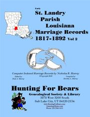 Early St. Landry Parish Louisiana Marriage Records Vol 2 1817-1892 by Nicholas Russell Murray