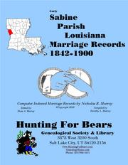 Sabine Parish Louisiana Marriage Records 1842-1900 by Nicholas Russell Murray
