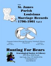 Early St. James Parish Louisiana Marriage Records Vol 2 1796-1901 1809-1900 by Nicholas Russell Murray