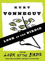 Cover of: Look at the Birdie (Short Story) by Kurt Vonnegut