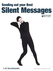 Cover of: Sending Out Your Best Silent Messages eReport by Tony Alessandra