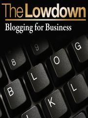Blogging for Business by James Long